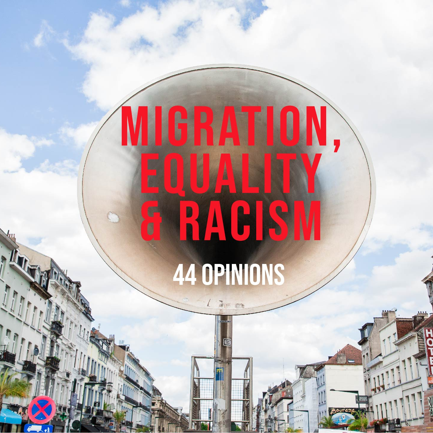 Migration equality and racism - 44 opinions